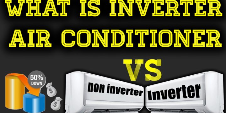 Inverter Ac Vs Normal Ac: Which One to Buy?